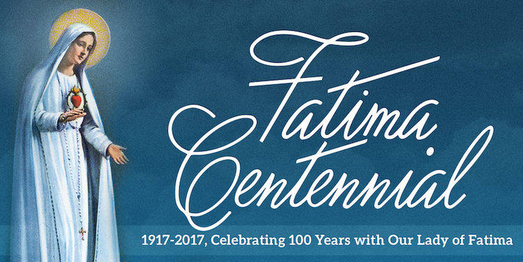 100 Candles For Mary — 100th Anniversary Of Our Lady Of Fatima